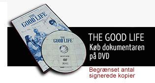 The Good life: Kb dokumentaren på DVD: Begrænset antal kopier